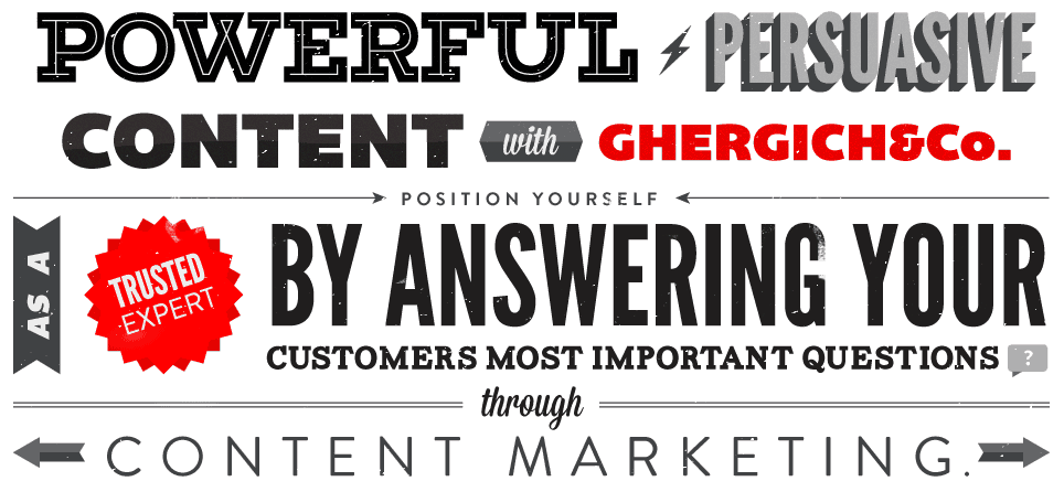 Powerful Persuasive Content Marketing With Ghergich & Co.
